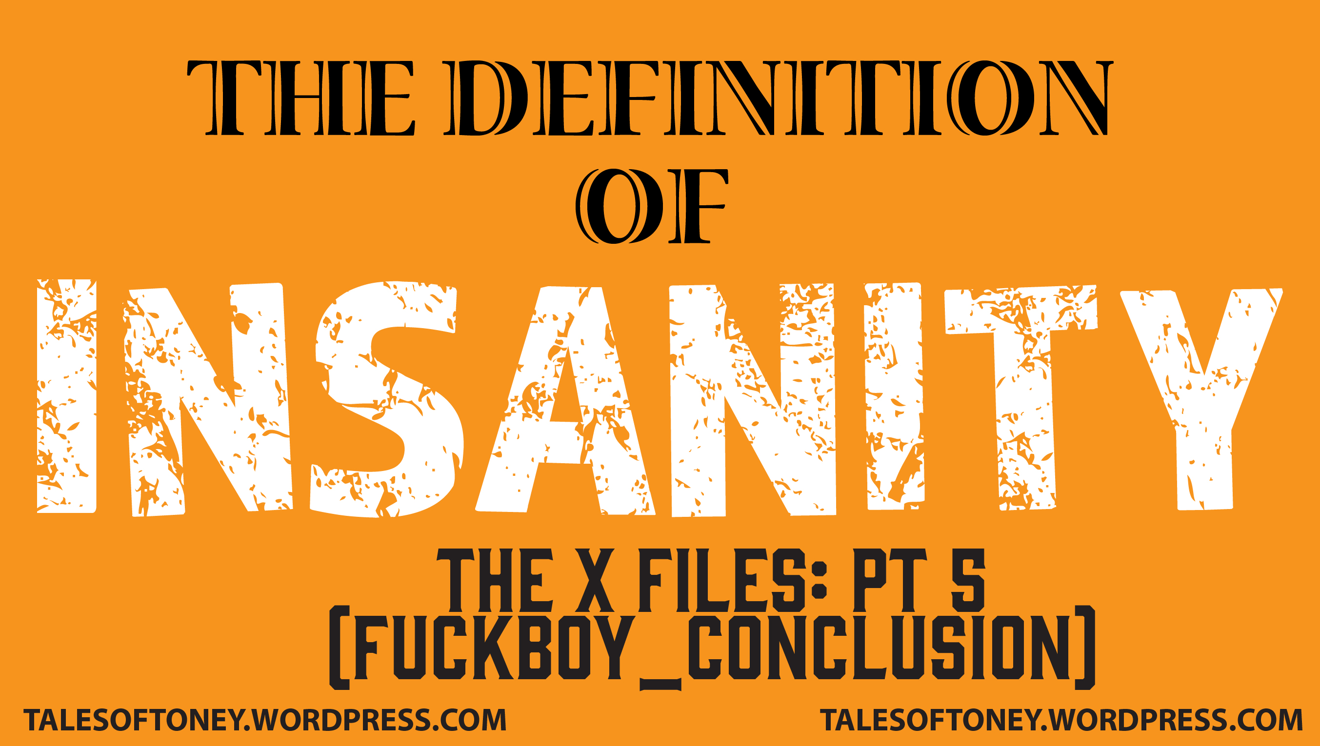 X-FILES_INSANITY HEADER_PT5-01